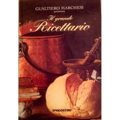 Il grande ricettario di Gualtiero Marchesi