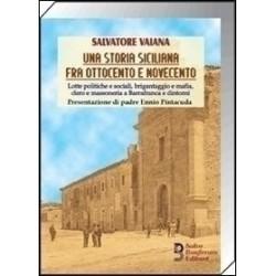 Una storia siciliana fra Ottocento e Novecento