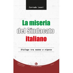 La miseria del sindacato italiano. Dialogo tra nonno e nipote