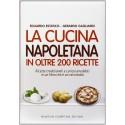 La cucina napoletana in oltre 200 ricette