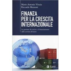 Finanza per la crescita internazionale. La gestione dei rischi e il finanziamento delle attività all'estero