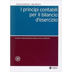 I principi contabili per il bilancio d'esercizio. Analisi e interpretazione delle norme civilistiche