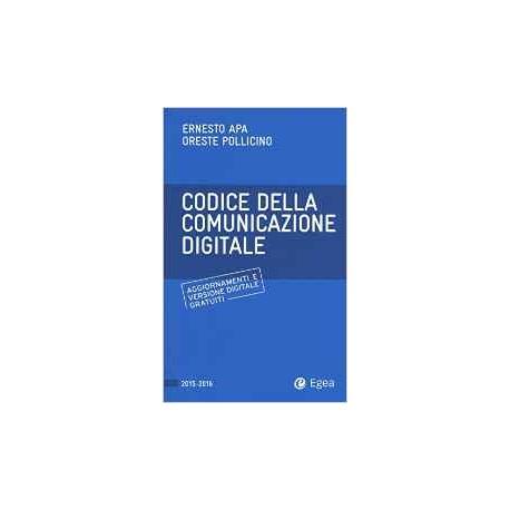 Codice della comunicazione digitale. Con aggiornamento online