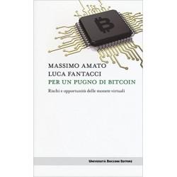 Per un pugno di bitcoin. Rischi e opportunità delle monete virtuali