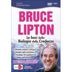 Bruce H. Lipton - Le Basi Della Biologia Delle Credenze (Dvd+Libro) (Edizione Economica)