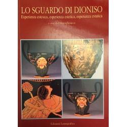 Lo sguardo di Dioniso. Esperienza estesica, esperienza estetica e esperienza estatica