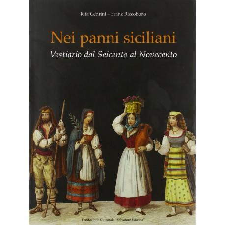 Nei panni siciliani. Vestiario dal '600 al '900