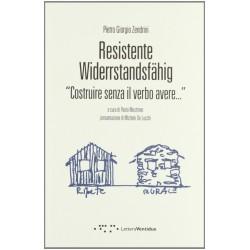 Resistente-Widerstandsfähig. Costruire senza il verbo avere
