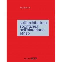 Sull'architettura spontanea dell'interland etneo