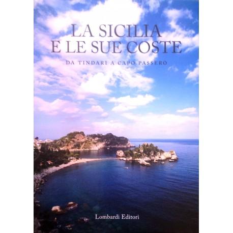 La Sicilia e le sue coste. Da Tindari a Capo Passero