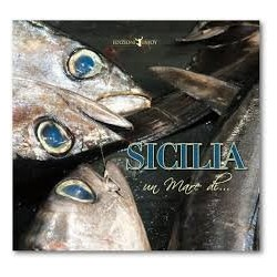 Sicilia un mare di...leggende, storie, emozioni, sapori, profumi, colori
