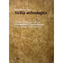 Sicilia archeologica. Caratteri e percorsi dell'isola dal paleolitico all'Età del Bronzo negli orizzonti del Mediterraneo