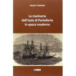 La marineria dell'isola di Pantelleria in epoca moderna