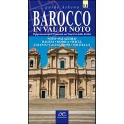 Barocco in Val di Noto. Il patrimonio dell'umanità nel sud-est della Sicilia