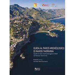 Guida al Parco Archeologico di Naxos Taormina-Guide to the Archaeological Park of Naxos Taormina