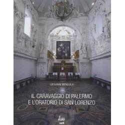 Il Caravaggio di Palermo e l'oratorio di San Lorenzo