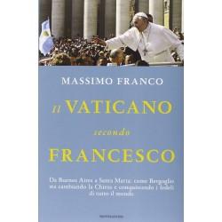 Il Vaticano secondo Francesco. Da Buenos Aires a Santa Marta: come Bergoglio sta cambiando la Chiesa