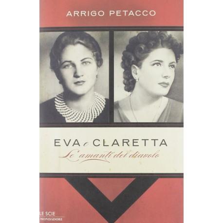 Eva e Claretta. Le amanti del diavolo