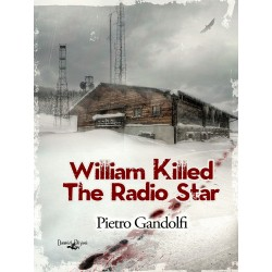 Willilam killed the radio star