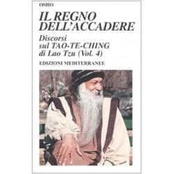 Il regno dell'accadere. Discorsi sul Tao-Te-Ching di Lao Tzu: 4