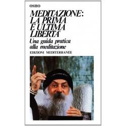 Meditazione. La prima e l'ultima libertà