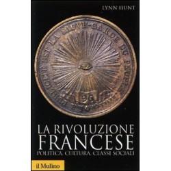 La rivoluzione francese. Politica, cultura, classi sociali