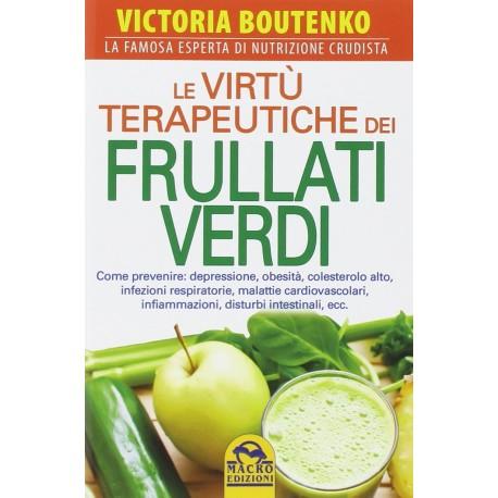 Le virtù terapeutiche dei frullati verdi