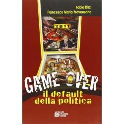 Game over. Il default della politica