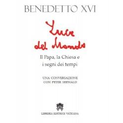 Luce del mondo. Il papa, la Chiesa e i segni dei tempi. Una conversazione con Peter Seewald