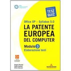 La patente europea del computer. Office XP-Sillabus 5.0. Modulo 3. Elaborazione testi