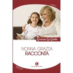 Nonna Grazia racconta