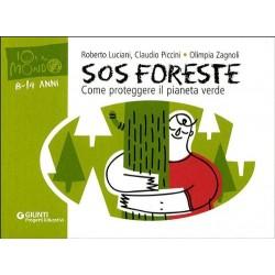 SOS foreste. Come proteggere il pianeta verde