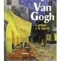 Van Gogh. L'artista e le opere