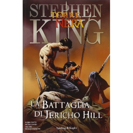 La battaglia di Jericho Hill. La torre nera