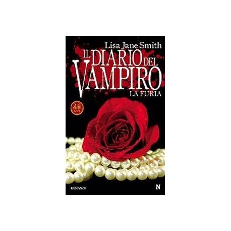La furia. Il diario del vampiro