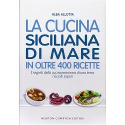 La cucina siciliana di mare in oltre 400 ricette