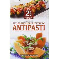 Le 100 migliori ricette di antipasti
