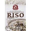 Le 100 migliori ricette di riso e risotti