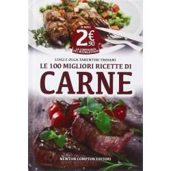 Le 100 migliori ricette di carne