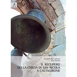 Il recupero della chiesa di San Nicola a Caltagirone