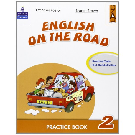 English on the road. Practice book. Per la Scuola elementare: 2